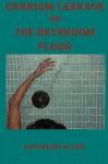 Cranium Leakage on the Bathroom Floor - Katharine Allen