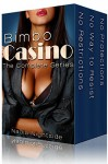 Bimbo Casino: The Complete Series (The Shining Spiral Saga) - Nadia Nightside