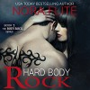 Hard Body Rock: Body Rock, Book 1 - Nora Flite, Nora Flite, Bee Bowen