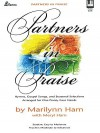 Partners in Praise: Hymns, Gospel Songs and Seasonal Selections - Marilynn Ham