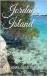 Jordan's Island: A River Romance - Patricia Costa Viglucci