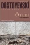 Öteki - Fyodor Dostoyevsky