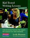 Kid Tested Writing Lessons for Grade 3-6 - Leslie Blauman, Blauman