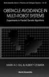 Obstacle Avoidance in Multi-Robot Systems, Experiments in Parallel Genetic Algorithms - Mark A.C. Gill, Albert Y. Zomaya