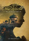 A Whole New World: A Twisted Tale (Twisted Tale, A) - Liz Braswell