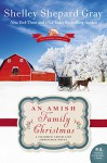 An Amish Family Christmas: A Charmed Amish Life Christmas Novel - Shelley Shepard Gray