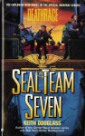 Seal Team Seven 07: Deathrace - Keith Douglass