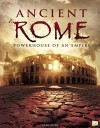 Ancient Rome: Powerhouse of an Empire - Hilary Brown, Go Entertain