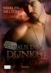 Aus dem Dunkel - Marliss Melton