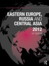 Eastern Europe, Russia and Central Asia 2012 - Europa Publications
