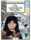 A la recherche de Peter Pan, Tome 2 - Cosey