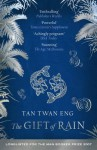 The Gift of Rain - Tan Twan Eng