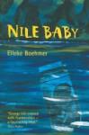 Nile Baby - Elleke Boehmer