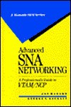 Advanced SNA Networking: A Professional's Guide to VTAM/NCP - Jay Ranade