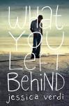 What You Left Behind - Jessica Verdi