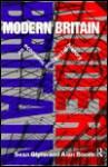 Modern Britain: An Economic and Social History - Sean Glynn, Alan Booth