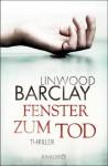 Fenster zum Tod: Psychothriller (German Edition) - Linwood Barclay, Silvia Visintini