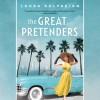 The Great Pretenders - Laura Kalpakian