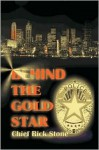 Behind the Gold Star - Rick Stone