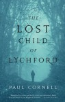 The Lost Child of Lychford - Paul Cornell