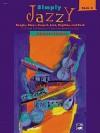 Simply Jazzy, Bk 2 - Margaret Goldston