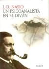 Un Psicoanalista En El Divan / The Screams of the Body - Juan-David Nasio