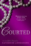 Courted - Katherine Longshore