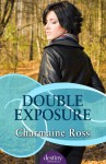 Double Exposure - Charmaine Ross