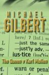 The Queen Against Karl Mullen - Michael Gilbert