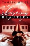 Sleeping Beauties - Tamela Miles