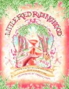Little Red Riding Hood: The Classic Grimm's Fairy Tale - Christopher Bamford