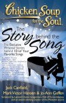 Chicken Soup for the Soul: The Story behind the Song: The Exclusive Personal Stories behind 101 of Your Favorite Songs - Jack Canfield, Mark Victor Hansen, Jo-Ann Geffen, Lamont Dozier
