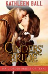 Cinders' Bride (Mail Order Brides of Texas Book 1) - Kathleen Ball