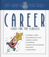 Career Clues for the Clueless - Christopher D. Hudson, Randy Southern