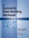 The Successful Team-Building Workbook: Self-Assessments, Exercises & Educational Handouts - Ester Leutenberg, Amy L. Brodsky, Ester A. Leutenberg