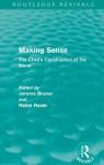 Making Sense (Routledge Revivals): The Child's Construction of the World - Jerome S Bruner, Helen Haste