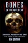 Bones in the Basement: Surviving the S.K. Pierce Haunted Victorian Mansion - Edwin Gonzalez & Lillian Otero's Story - Joni Mayhan