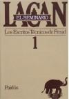 El Seminario, #1: Los Escritos Técnicos De Freud 1953-1954 - Jacques Lacan