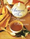 Aromatic Teas & Herbal Infu - Laura Fronty