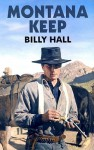Montana Keep - Billy Hall