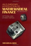 An Elementary Introduction to Mathematical Finance: Options and other Topics - Sheldon M. Ross