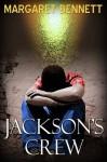 Jackson's Crew - Margaret Bennett