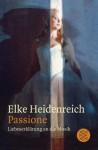 Passione - Elke Heidenreich