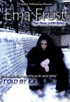 Ema Frost (The Urban Untold Story) - K.K.