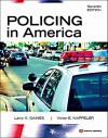 Policing In America - Larry K. Gaines, Victor E. Kappeler