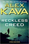 Reckless Creed - Alex Kava