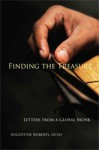 Finding the Treasure: Letters from a Global Monk - Augustine Roberts