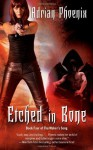 Etched in Bone (Maker's Song) by Phoenix, Adrian (2011) Mass Market Paperback - Adrian Phoenix