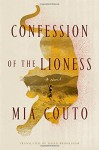 Confession of the Lioness: A Novel - Mia Couto, David Brookshaw
