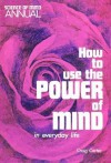 How to Use the Power of Mind in Everyday Life - Craig Carter